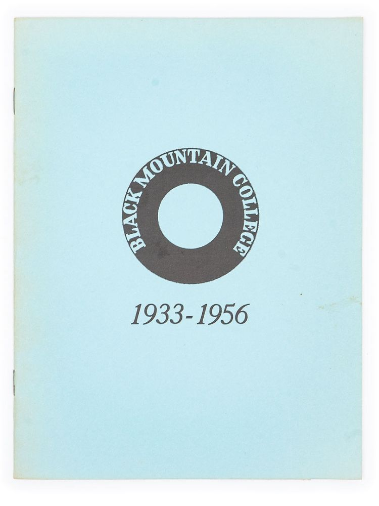 Black Mountain College: 1933-1956. F. A. FOSTER.