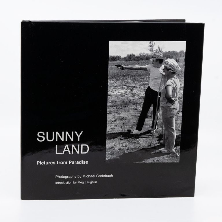 Sunny Land: Pictures from Paradise. MICHAEL CARLEBACH.
