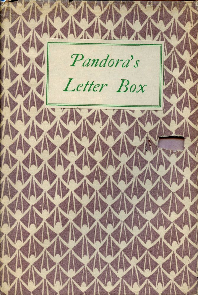 Pandora's Letter Box; being a Discourse on Fashionable Life. DORIS LANGLEY MOORE.
