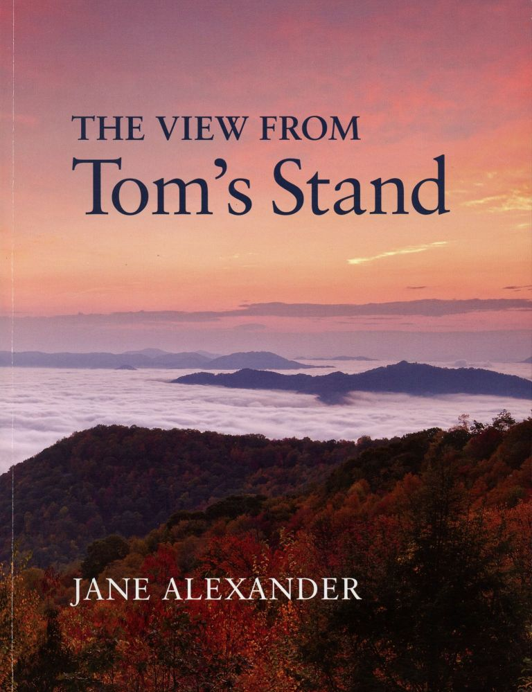 The View from Tom's Stand. JANE ALEXANDER.