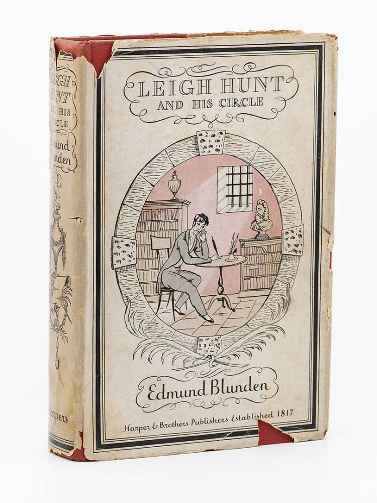 Leigh Hunt and His Circle. EDMUND BLUNDEN.