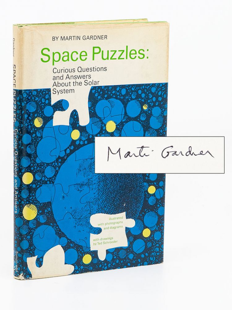Space Puzzles; Curious Questions and Answers About Our Soloar System. MARTIN GARDNER.