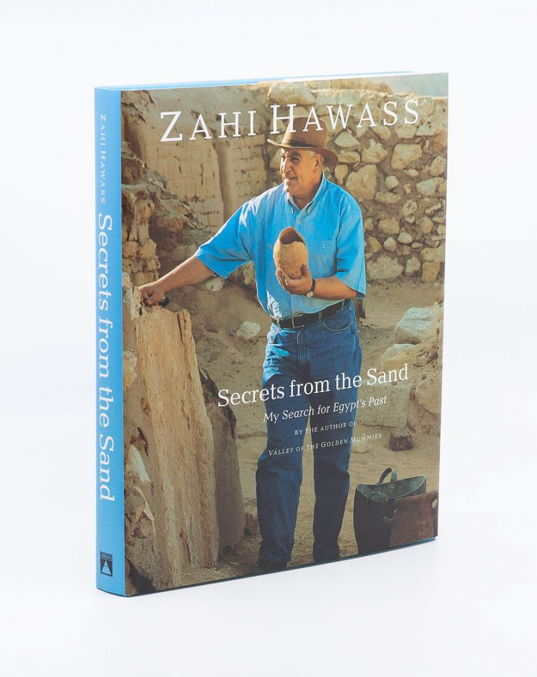 Secrets from the Sand: My Search for Egypt's Past. ZAHI HAWASS.