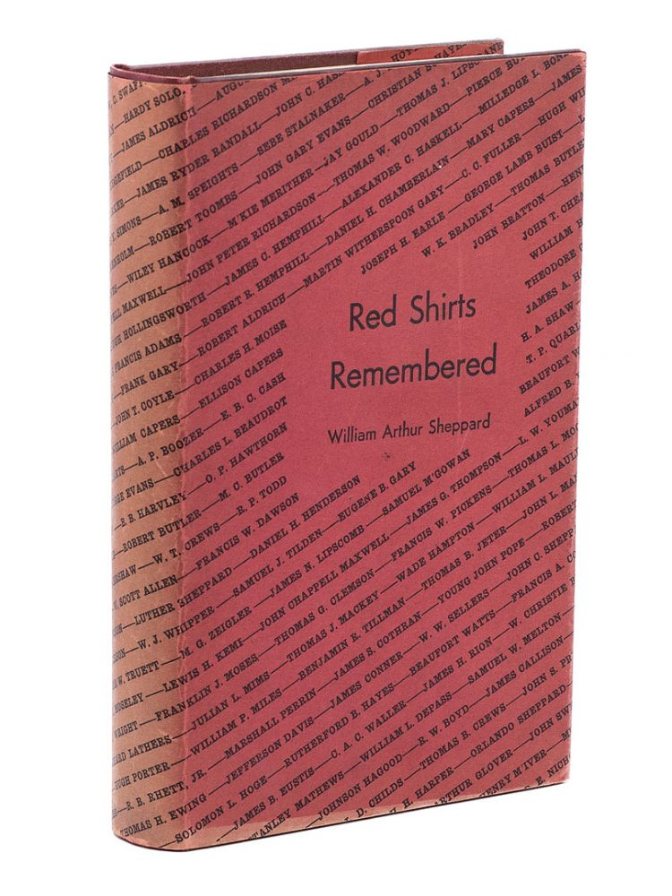 Red Shirts Remembered; Southern Brigadiers of the Reconstruction Period. WILLIAM ARTHUR SHEPPARD.