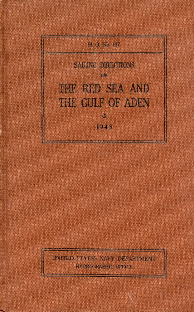 Sailing Directions for The Red Sea and the Gulf of Aden (H.O. No. 157)