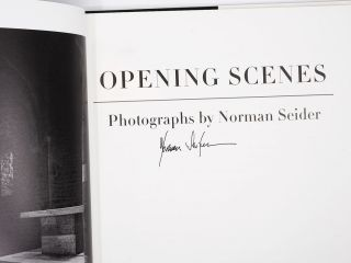 Opening Scenes: Photographs by Norman Seider [Signed]