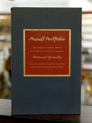Proust Portfolio; The France of Marcel Proust in Twenty-Five Etchings Signed by Bernard Lamotte....