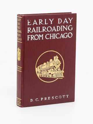 Early Day Railroading from Chicago