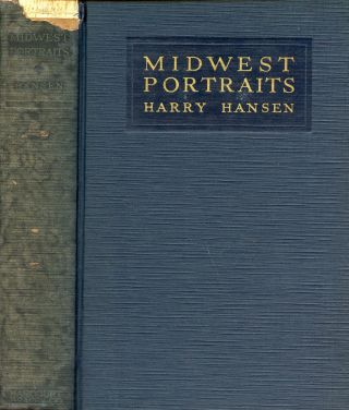 Midwest Portraits: A Book of Memories and Friendships [Association Copy]